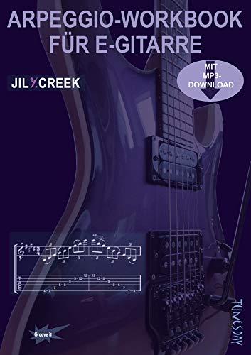 Arpeggio-Workbook für E-Gitarre - Lehrbuch mit MP3-Download