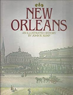 New Orleans: An Illustrated History