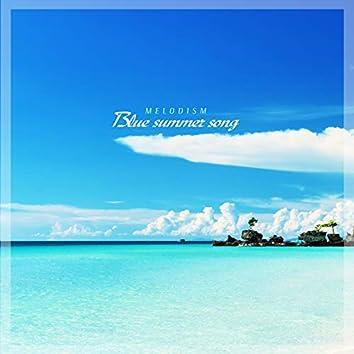 Blue Summer Song