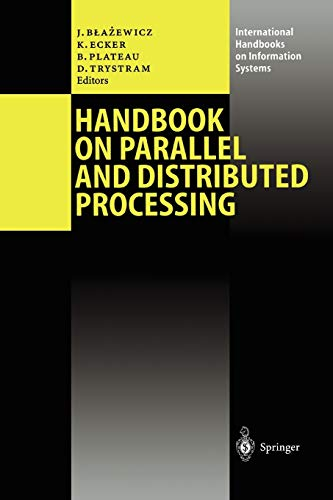 Handbook on Parallel and Distributed Processing (International Handbooks on Information Systems)