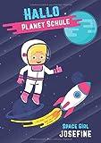 Hallo Planet Schule - Space Girl Josefine: Cooles personalisiertes Schreiblernheft und Malbuch A4 110 Seiten, Geschenk für Mädchen zur Einschulung und zum Buchstaben schreiben lernen
