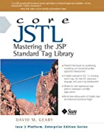 Core JSTL: Mastering the JSP Standard Tag Library (Core Series)