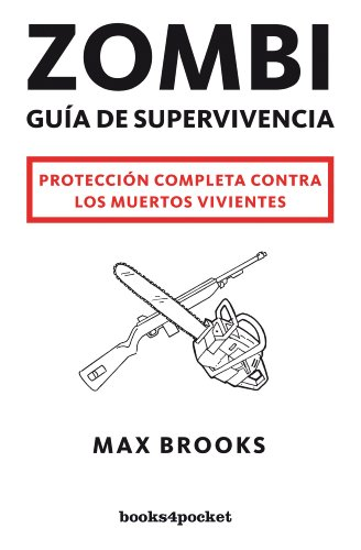Zombi: guía de supervivencia: Protección completa contra los muertos vivientes: 275 (Narrativa)