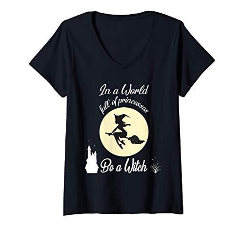 Mujer En Un Mundo Lleno de Princesas Sea una Bruja Luna regalo de Camiseta Cuello V