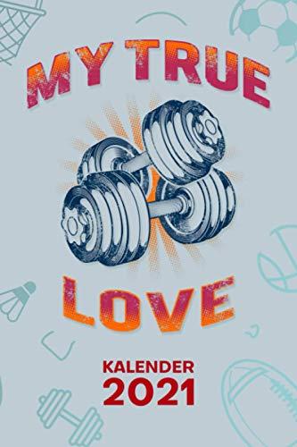 KALENDER 2021 A5: für Hobbysportler - Ich liebe Fitness Terminplaner mit DATUM - Fitness Organizer für Termine - Wochenplaner von Januar bis Dezember - 1 Woche auf 2 Seiten mit Kalenderwoche