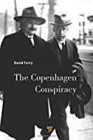The Copenhagen Conspiracy