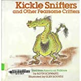 Kickle Snifters and Other Fearsome Critters...