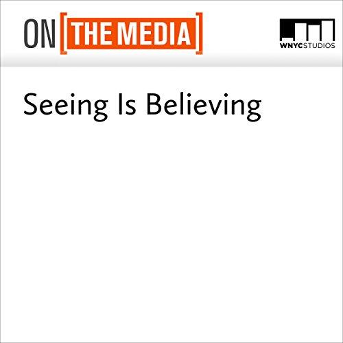 Seeing Is Believing audiobook cover art