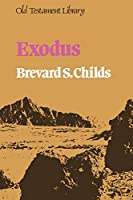 Exodus: A Commentary (Old Testament Library)