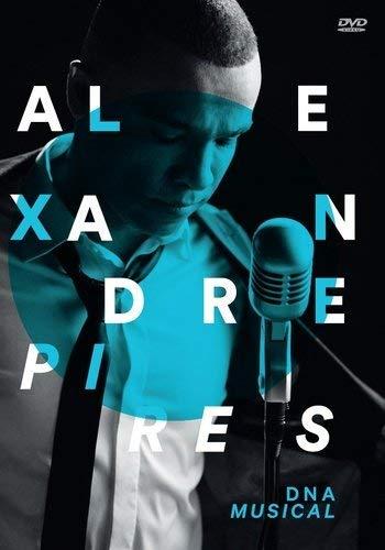 Alexandre Pires - Alexandre Pires - Dna Musical - [DVD]