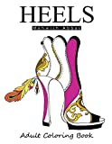 HEELS : Adult Coloring Book: It's all about shoes