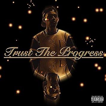Trust the Progress