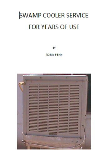 SWAMP COOLER SERVICE FOR YEARS OF USE (English Edition)