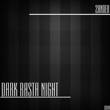 Dark Rasta Night Ep