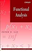 Functional Analysis (Pure and Applied Mathematics: A Wiley Series of Texts, Monographs and Tracts)
