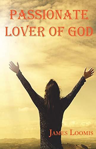 Passionate Lover of God