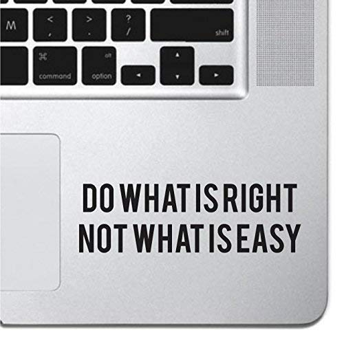 """Do What Is Right Sticker Decal MacBook Pro Air 13"""" 15"""" 17"""" Keyboard Keypad Mousepad Trackpad Laptop Retro Vintage Inspirational Text Quote Laptop Sticker iPad Sticker Self Adhesive Vinyl"""