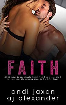 Faith: A Single Parent Interconnected Stand Alone (SEAL'ed Book 5) by [AJ Alexander, Andi Jaxon]