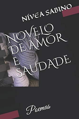 NOVELO DE AMOR E SAUDADE: Poemas (Portuguese Edition) download ebooks PDF Books