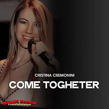 Come Togheter (Tony Magik Remix)