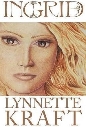 [Ingrid] (By (author) Lynnette Kraft , Illustrated by Abigail Kraft) [published: June, 2014]