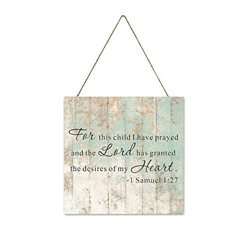 Bruyu5se Farmhouse Wall Hanging Wood Plaque Sign with Inspirational Quote for This Child I Have Prayed and, Rustic Wall Front Door Home Decorations 12x12Inch