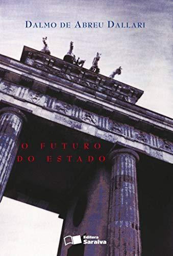 O futuro do estado - 2ª edição de 2007