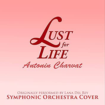Lust For Life (Symphonic Orchestra Cover)