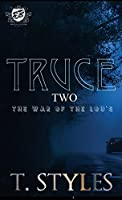 Truce 2: The War of The Lou's (The Cartel Publications Presents)