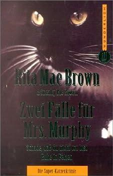 Zwei Fälle für Mrs. Murphy. Schade, daß du nicht tot bist. Ruhe in Fetzen. (Wish You Were Here/Rest In Pieces) (Mrs. Murphy, #1-2) 3499260816 Book Cover