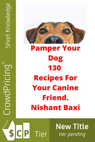 Pamper Your Dog (English Edition)