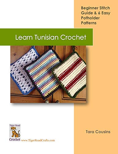 Learn Tunisian Crochet (Tiger Road Crafts) (Volume 2)
