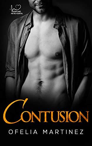 Contusion (Heartland Metro Hospital Book 2) (English Edition)