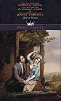 The Picture of Dorian Gray, The Ballad of Reading Gaol & The Importance of Being Earnest (Prince Classics)