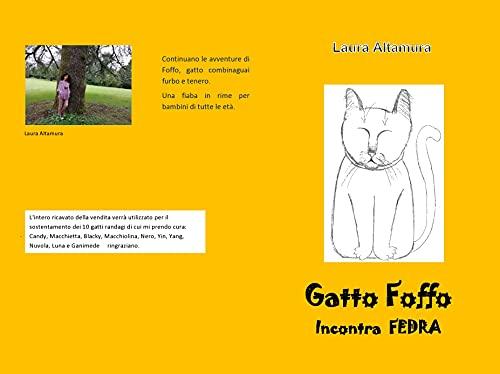 Gatto Foffo incontra Fedra