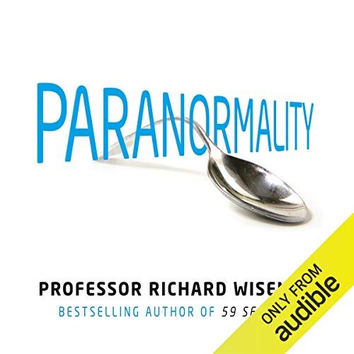 Paranormality Audiobook By Richard Wiseman cover art