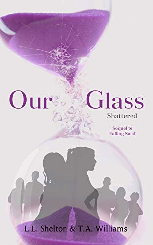 Our Glass: Shattered (English Edition)