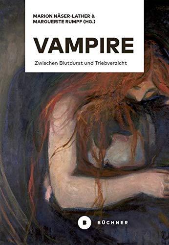 Vampire: Zwischen Blutdurst und Triebverzicht