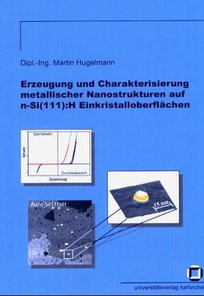 Erzeugung und Charakterisierung metallischer Nanostrukturen auf n-Si(111):H Einkristalloberflächen
