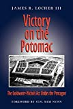 Victory on the Potomac: The Goldwater-Nichols Act Unifies the Pentagon (Volume 79) (Williams-Ford Texas A&M University Military History Series)