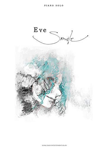 ピアノ・ソロ Eve「Smile」