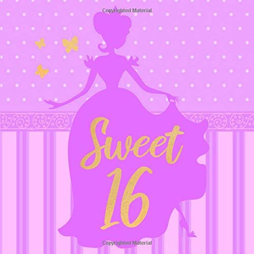Sweet 16: Purple & Gold Sweet Sixteen Guest Book for Girls 16th Birthday Party Princess Gown Silhouette - Gold Writing & Butterflies Lavender Bday ... & Space for Message (112 Pages 8.25 x 8.25)