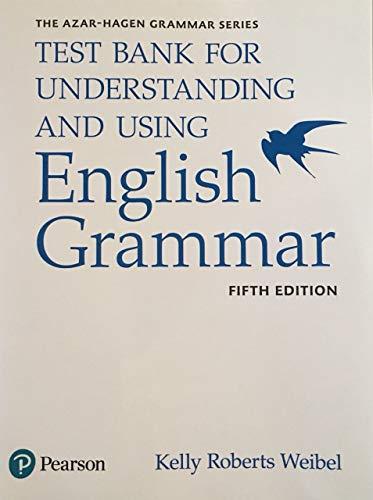Understanding and Using English Grammar, Test Bank