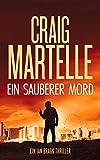 Ein sauberer Mord (Ein Ian Bragg Thriller 2)