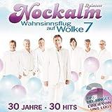 Wahnsinnsflug auf Wolke 7 / 30 Jahre - 30 Hits von Nockalm Quintett