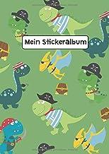 Mein Stickeralbum: Stickeralbum Blanko Dino Dinosaurier Stickerbuch Leer zum sammeln DIN A4 35 Seiten (German Edition)