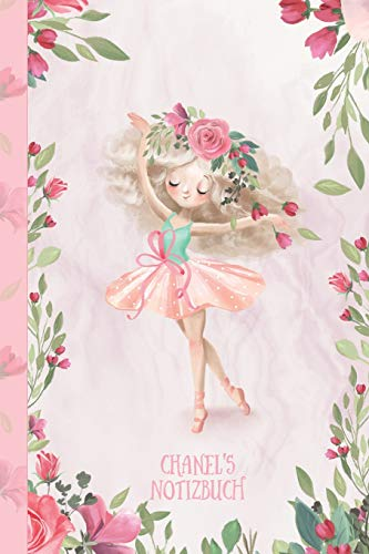 Chanel's Notizbuch: Zauberhafte Ballerina, tanzendes Mädchen