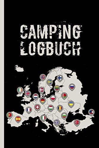 Camping Logbuch: Wohnmobil / Wohnwagen Urlaub Reisetagebuch   Van Caravan Camper Reisemobil Zelt Survival   Tagebuch Notizbuch Buch Journal   (v. Europa)