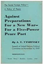 Against preparations for a new war - for a five-power peace pact (
