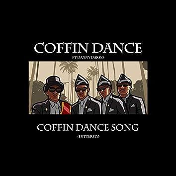 Coffin Dance Song (Butterfly) [feat. Danny Darko]